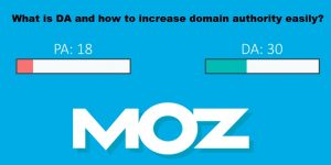 What is DA and how to increase domain authority easily?
