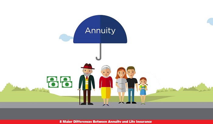 8 Major Differences Between Annuity and Life Insurance