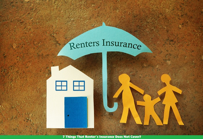 7 Things That Renter's Insurance Does Not Cover