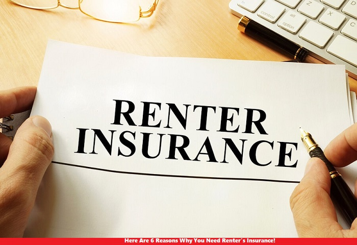 Here Are 6 Reasons Why You Need Renter's Insurance