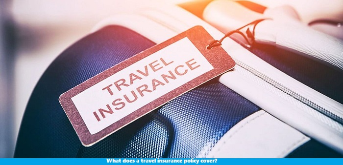What does a travel insurance policy cover